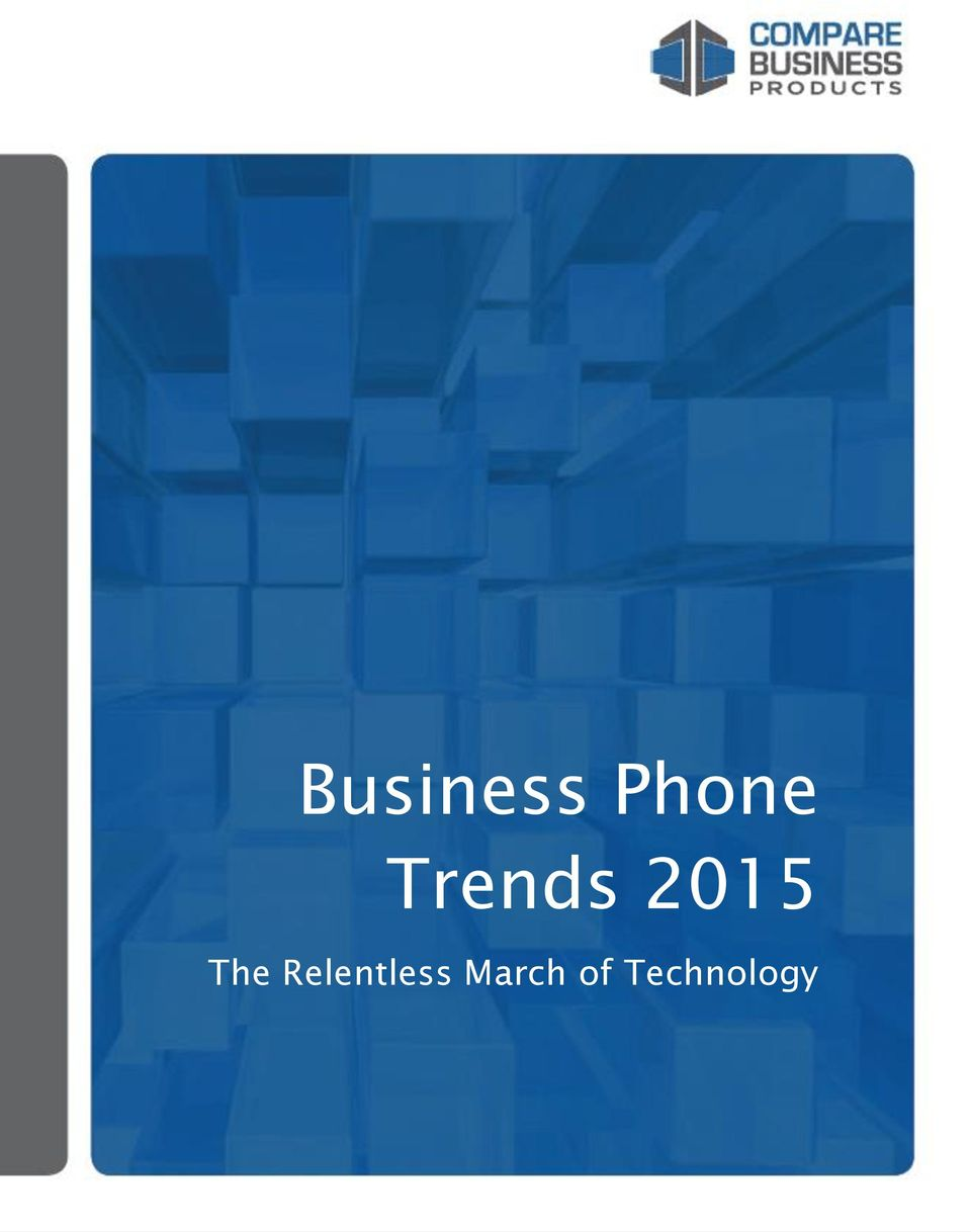 Technology Business Phone Trends