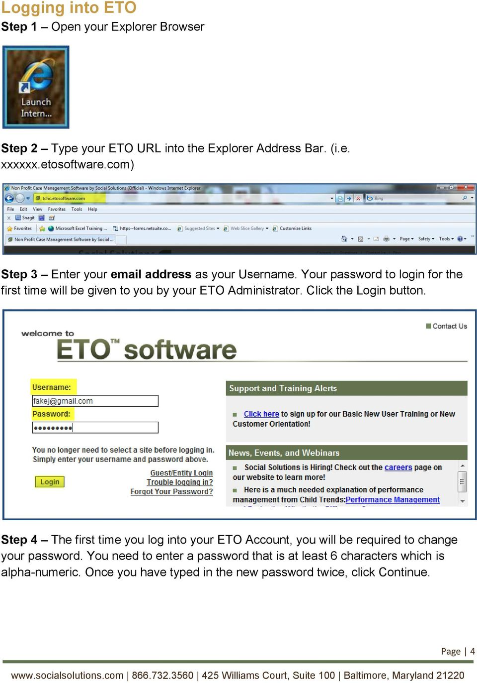 Your password to login for the first time will be given to you by your ETO Administrator. Click the Login button.