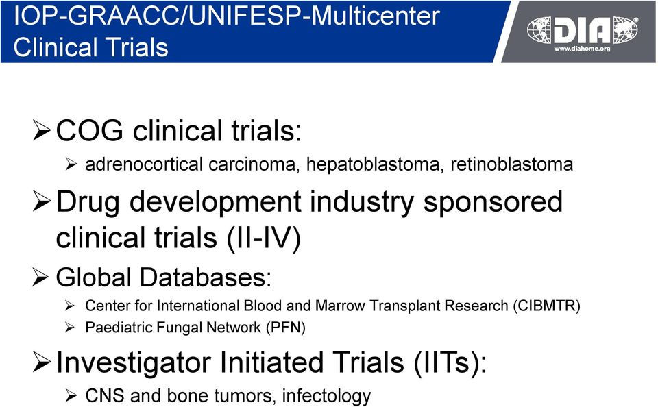 Global Databases: Center for International Blood and Marrow Transplant Research (CIBMTR)