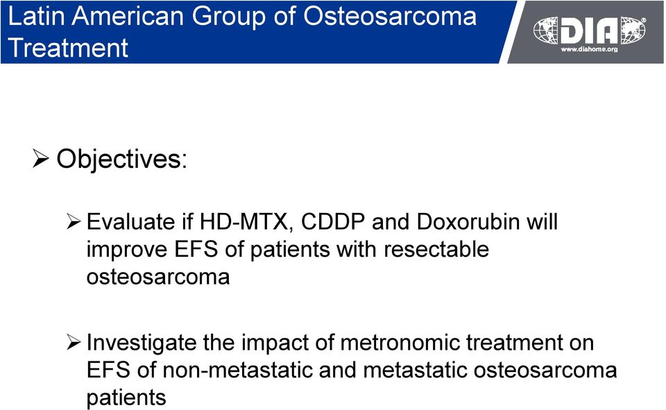 patients with resectable osteosarcoma Investigate the impact of
