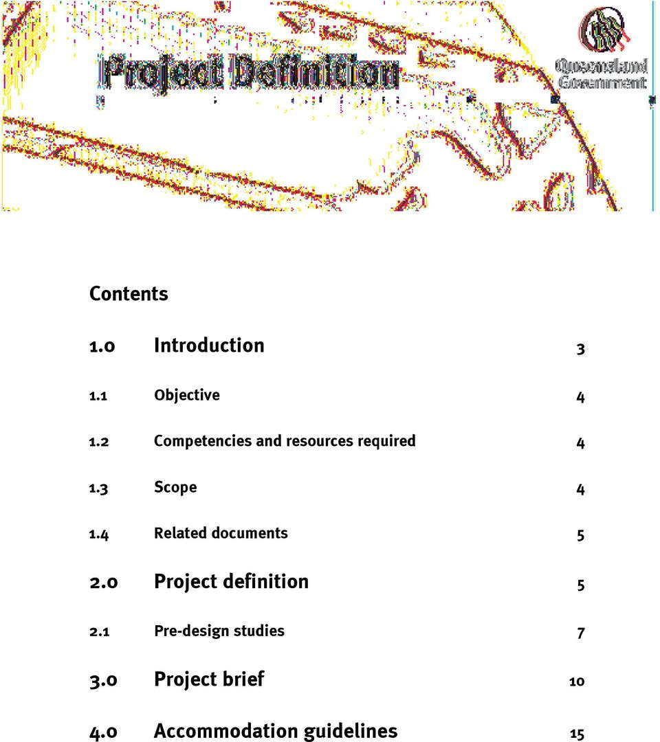 4 Related documents 5 2.0 Project definition 5 2.