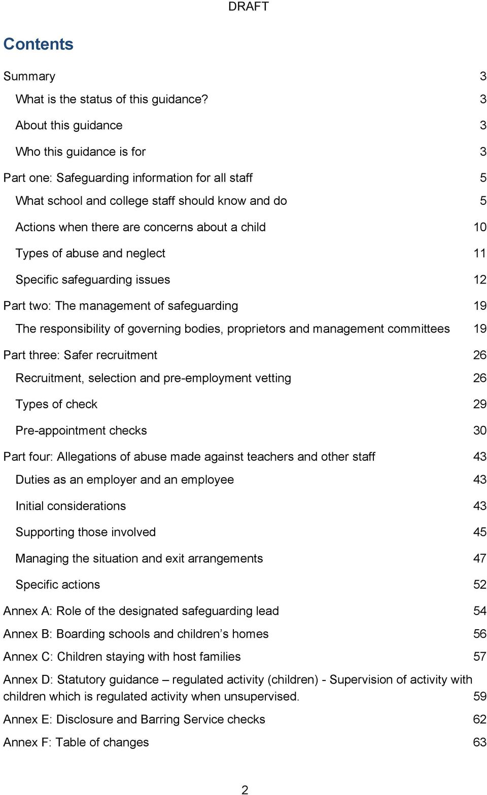 10 Types of abuse and neglect 11 Specific safeguarding issues 12 Part two: The management of safeguarding 19 The responsibility of governing bodies, proprietors and management committees 19 Part