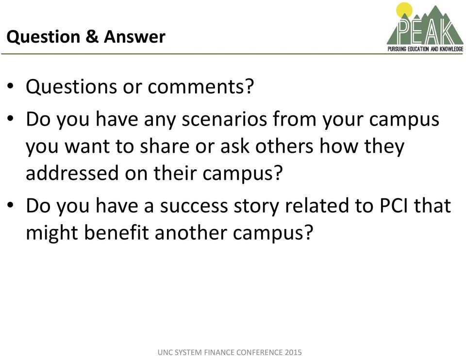 share or ask others how they addressed on their campus?