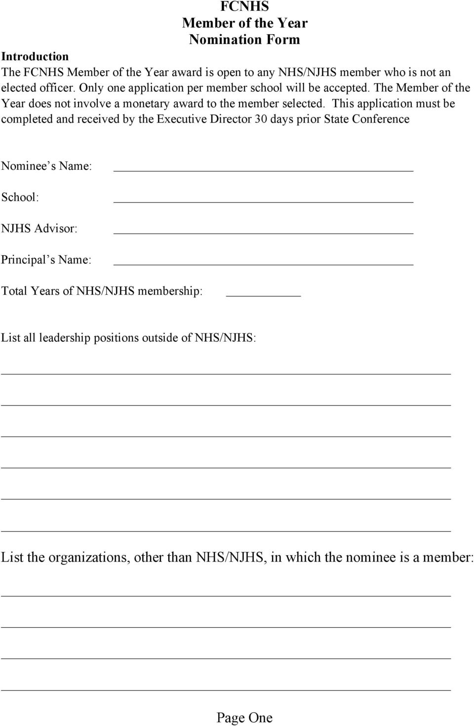 This application must be completed and received by the Executive Director 30 days prior State Conference Nominee s Name: School: NJHS Advisor: Principal s