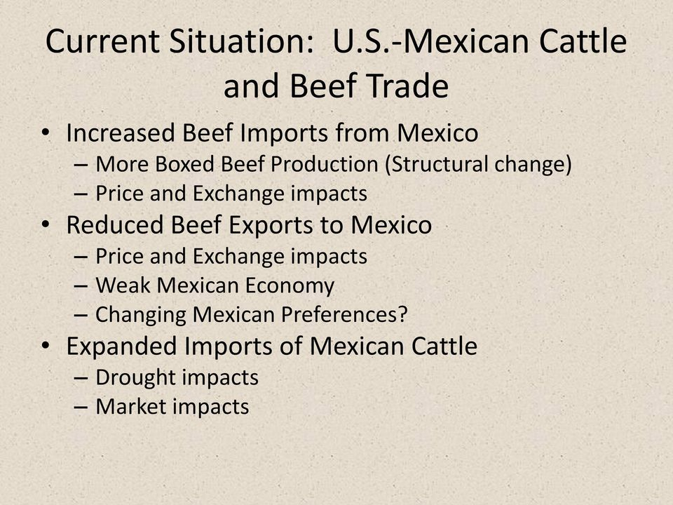 -Mexican Cattle and Beef Trade Increased Beef Imports from Mexico More Boxed Beef