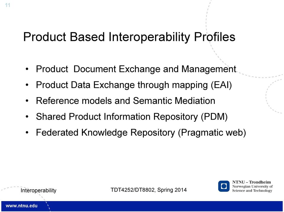 Reference models and Semantic Mediation Shared Product