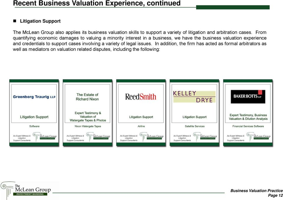 From quantifying economic damages to valuing a minority interest in a business, we have the business valuation experience and