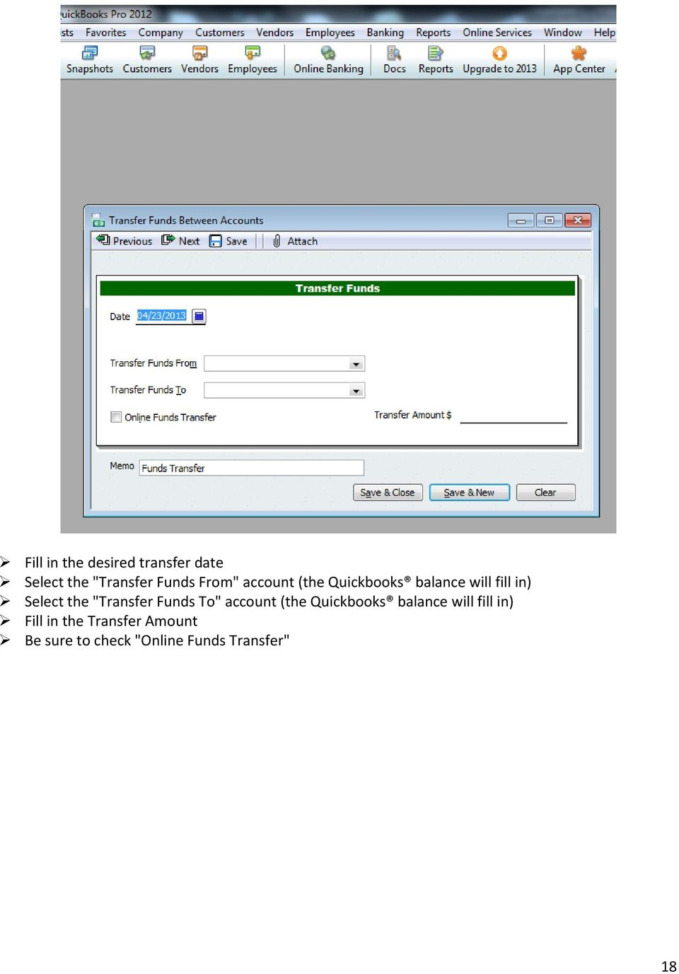 """Transfer Funds To"" account (the Quickbooks balance will fill in)"