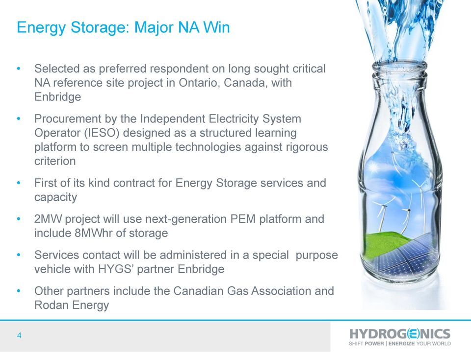 rigorous criterion First of its kind contract for Energy Storage services and capacity 2MW project will use next-generation PEM platform and include 8MWhr
