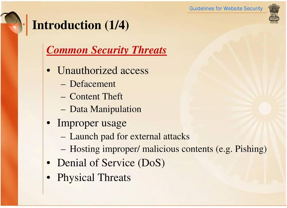 usage Launch pad for external attacks Hosting improper/