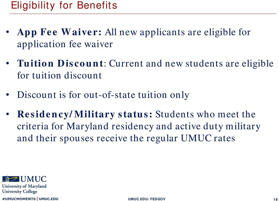 is for out-of-state tuition only Residency/Military status: Students who meet the criteria