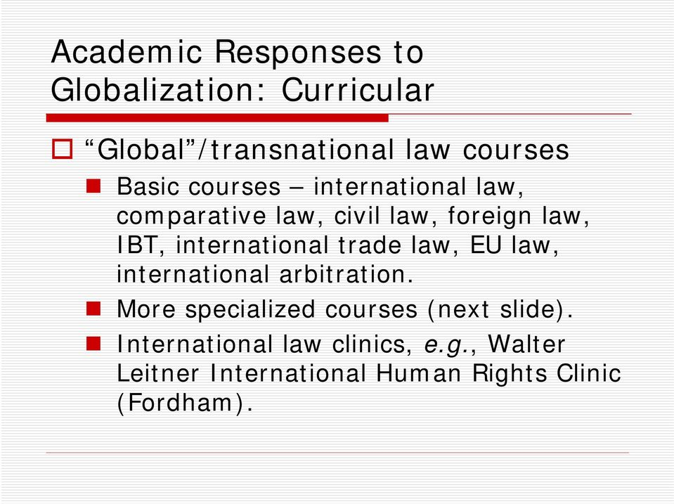 trade law, EU law, international arbitration.