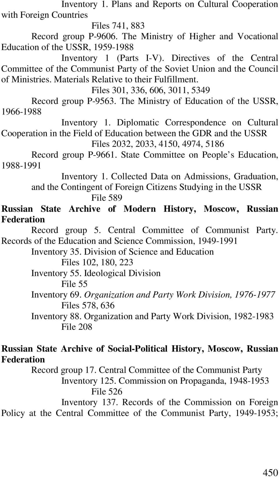 Directives of the Central Committee of the Communist Party of the Soviet Union and the Council of Ministries. Materials Relative to their Fulfillment.