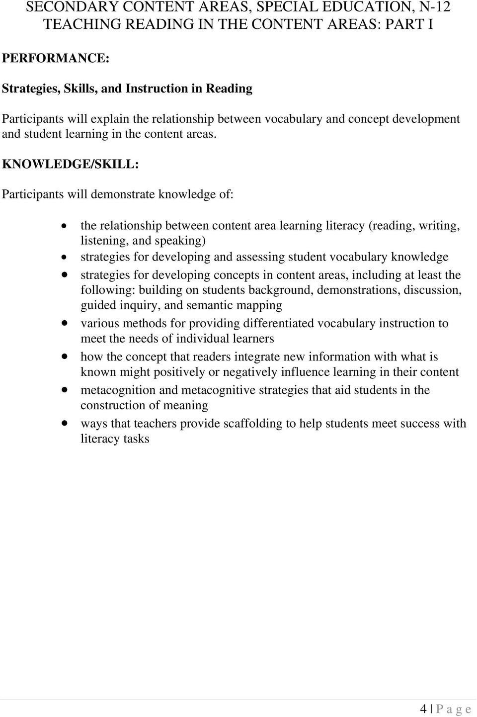 the relationship between content area learning literacy (reading, writing, listening, and speaking) strategies for developing and assessing student vocabulary knowledge strategies for developing