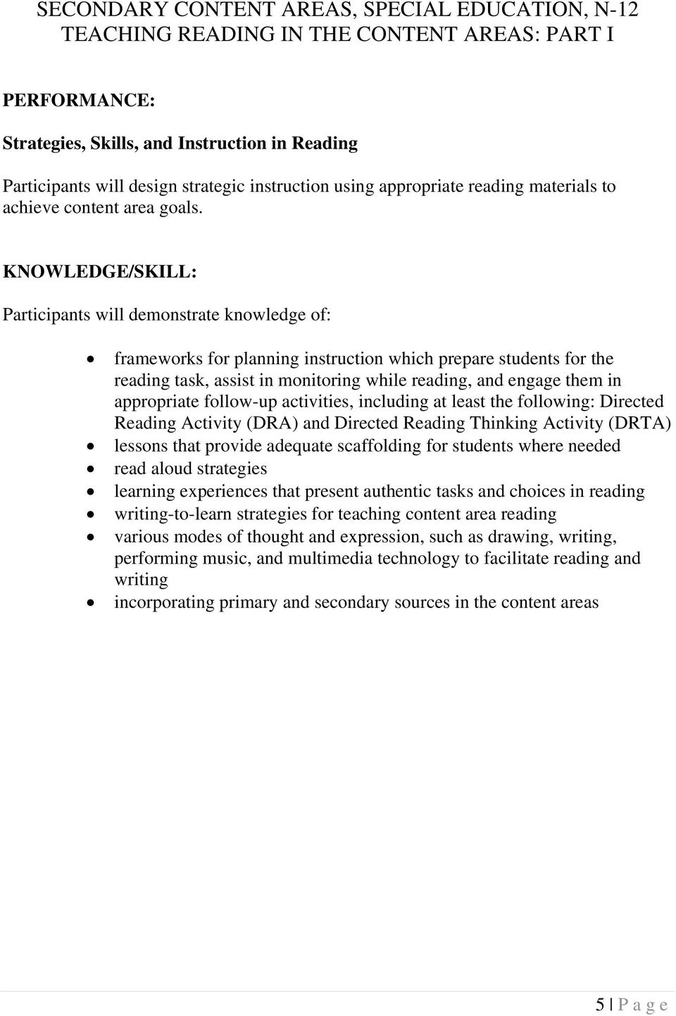frameworks for planning instruction which prepare students for the reading task, assist in monitoring while reading, and engage them in appropriate follow-up activities, including at least the