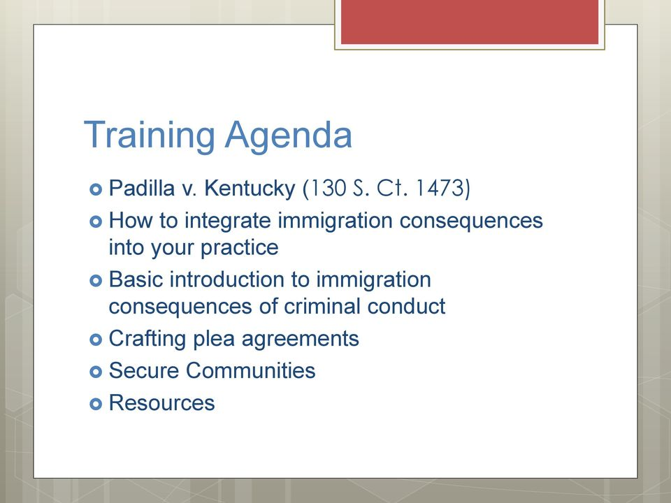 practice Basic introduction to immigration consequences of