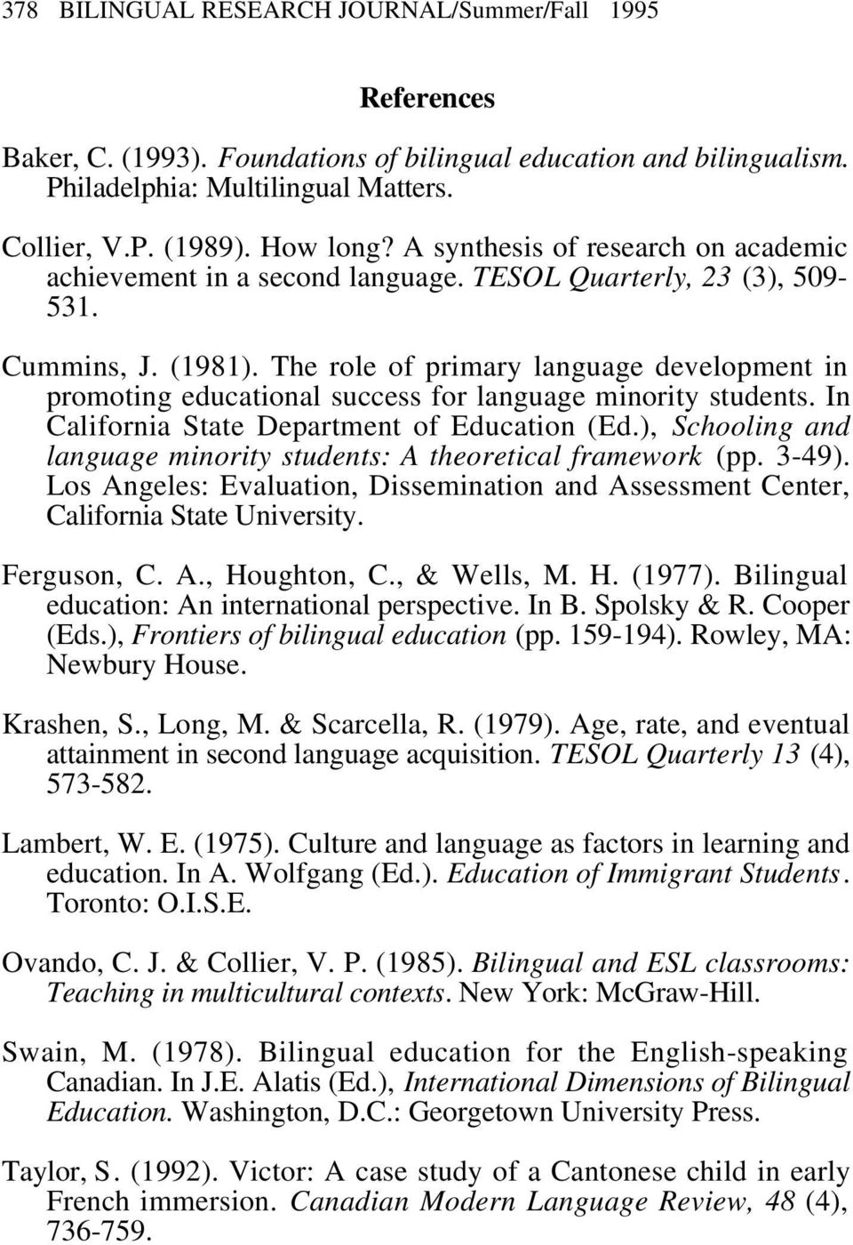 The role of primary language development in promoting educational success for language minority students. In California State Department of Education (Ed.