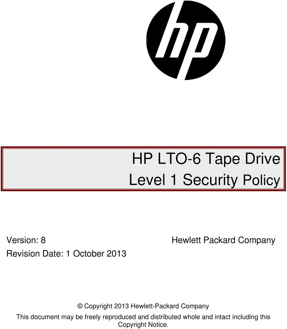 Copyright 2013 Hewlett-Packard Company This document may be