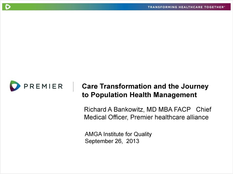 FACP Chief Medical Officer, Premier healthcare