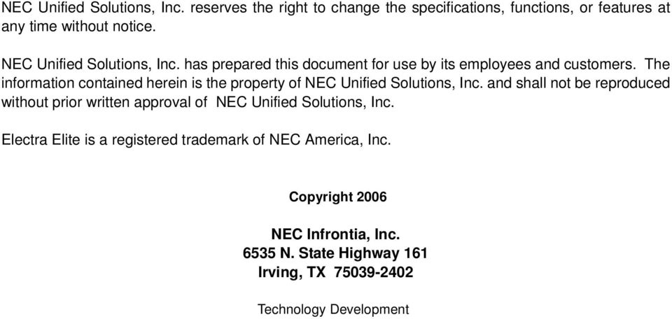 The information contained herein is the property of NEC Unified Solutions, Inc.