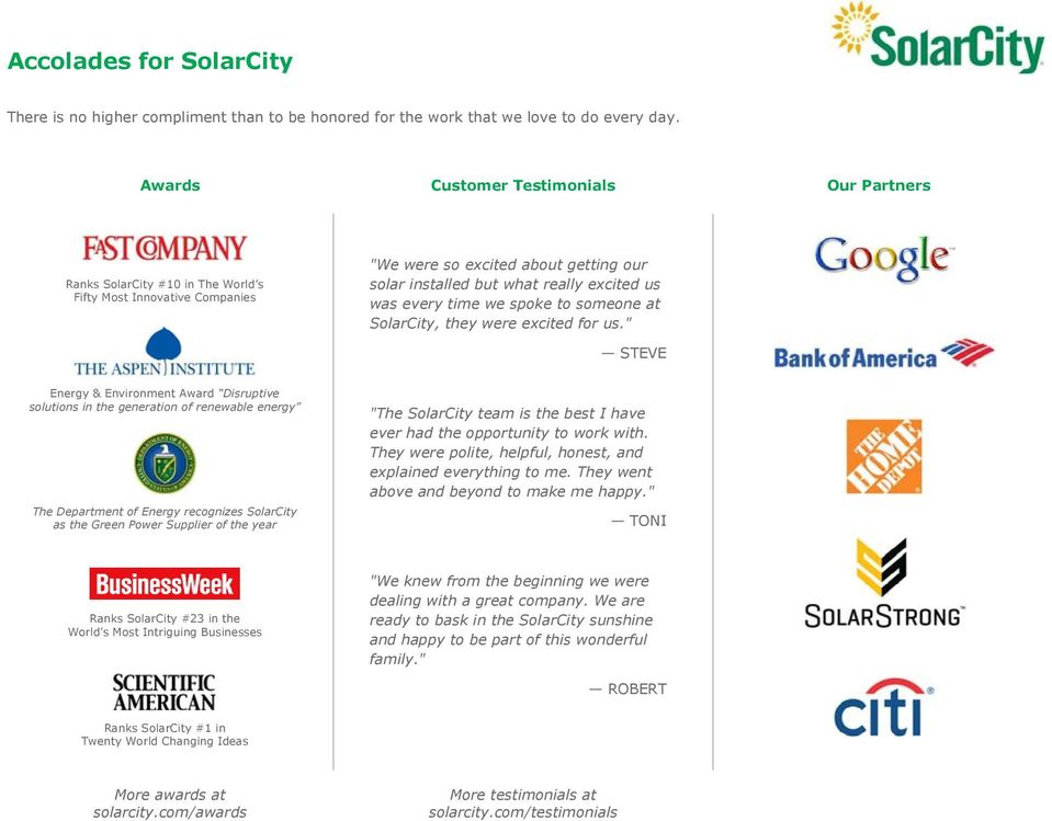 time we spoke to someone at SolarCity, they were excited for us.