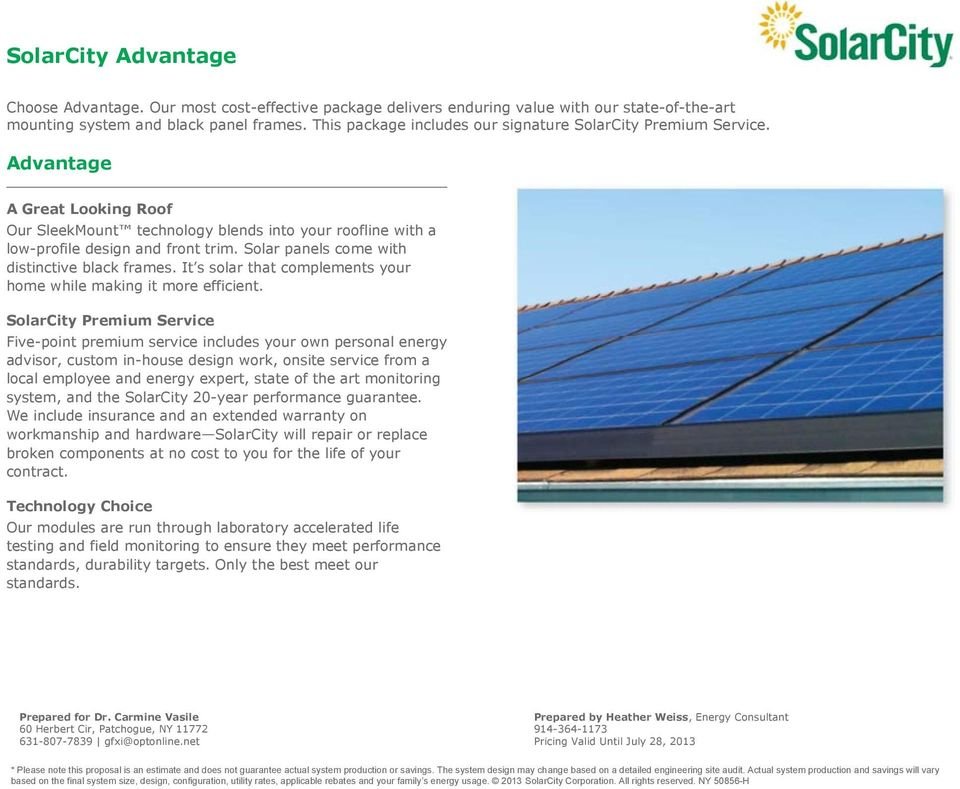 Solar panels come with distinctive black frames. It s solar that complements your home while making it more efficient.