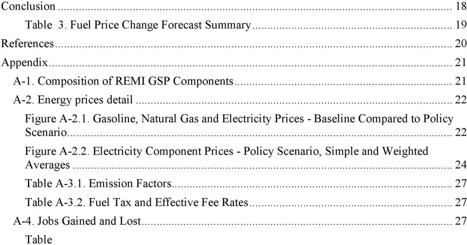 .. 22 Figure A-2.2. Electricity Component Prices - Policy Scenario, Simple and Weighted Averages... 24 Table A-3.1. Emission Factors.