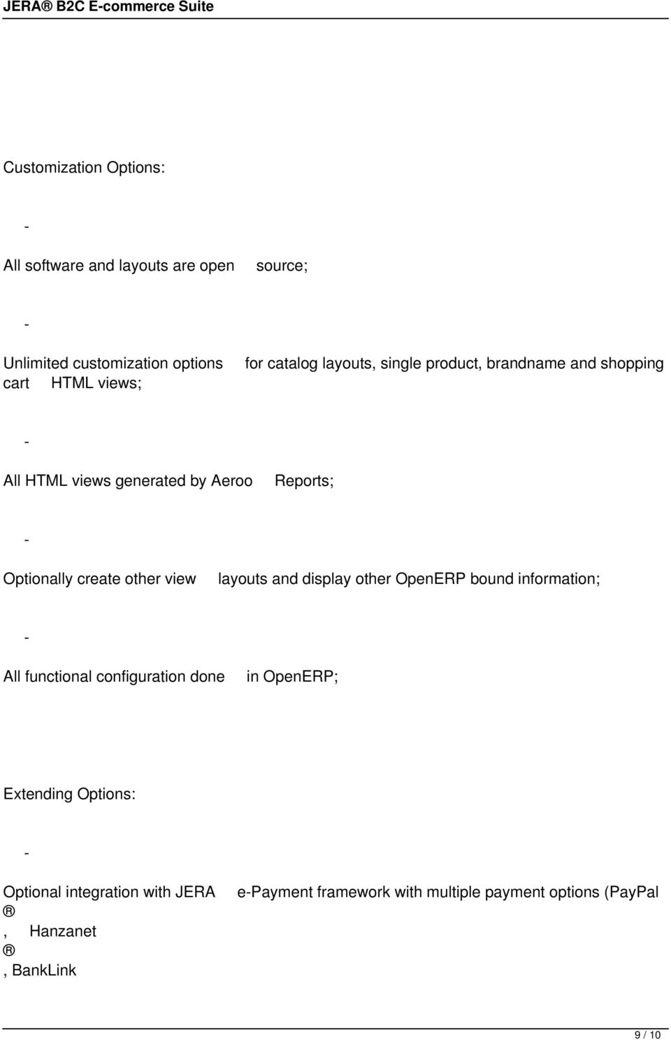 Optionally create other view layouts and display other OpenERP bound information; All functional configuration done in
