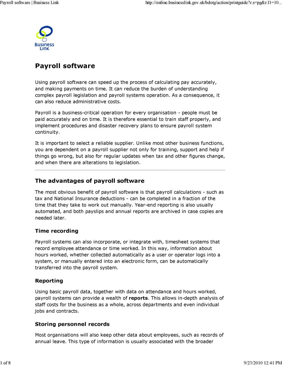 Payroll is a business-critical operation for every organisation - people must be paid accurately and on time.