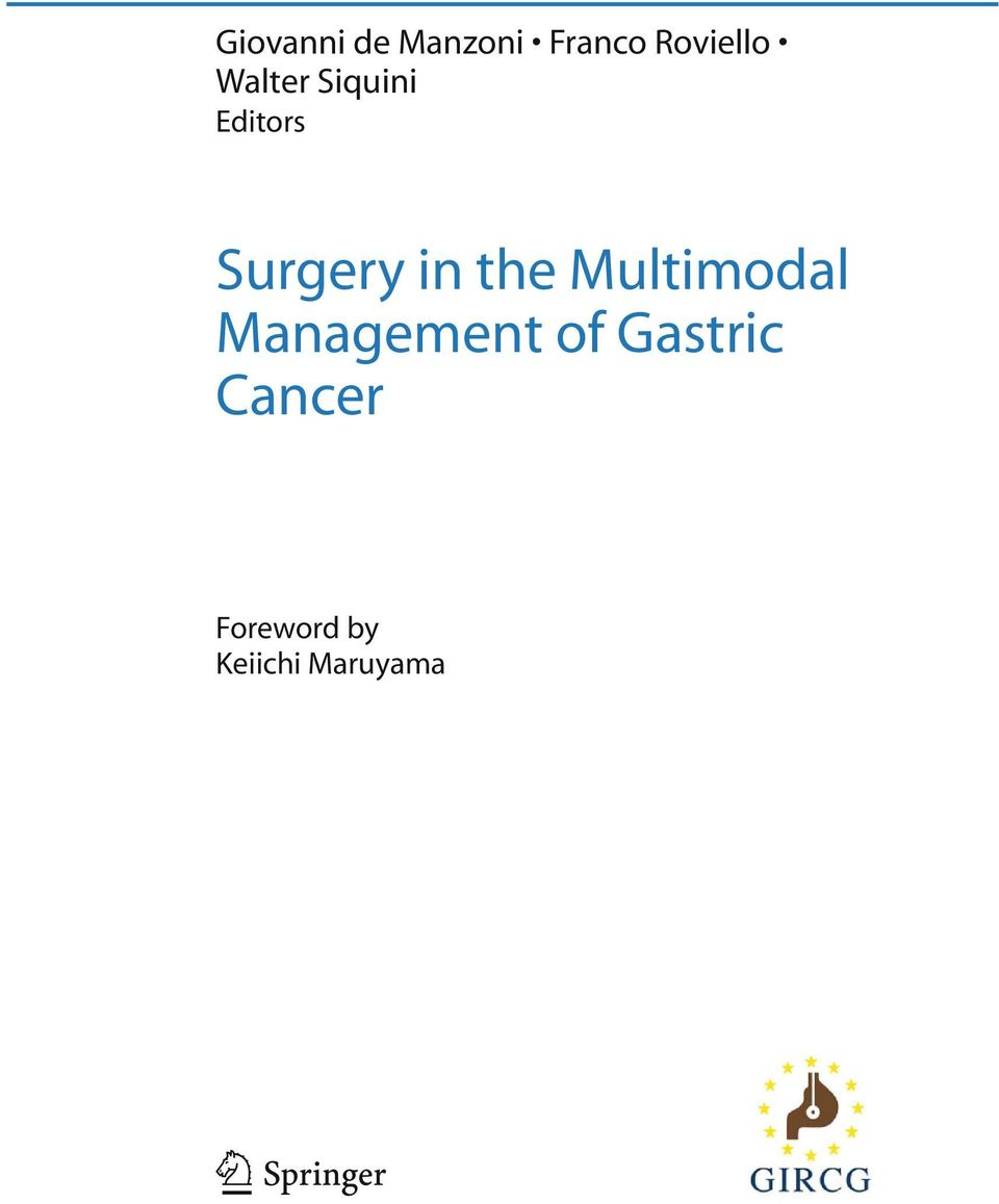 surgery in the multimodal management of gastric cancer siquini walter roviello franco de manzoni giovanni
