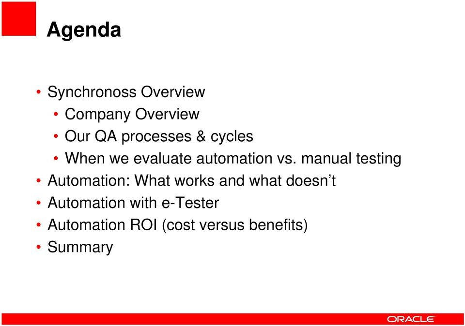 manual testing Automation: What works and what doesn t