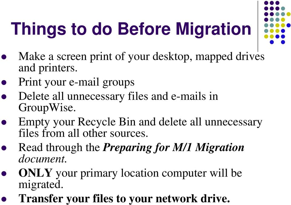 Empty your Recycle Bin and delete all unnecessary files from all other sources.