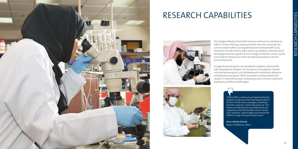 Research can either be laboratory-based or clinical/ community based.