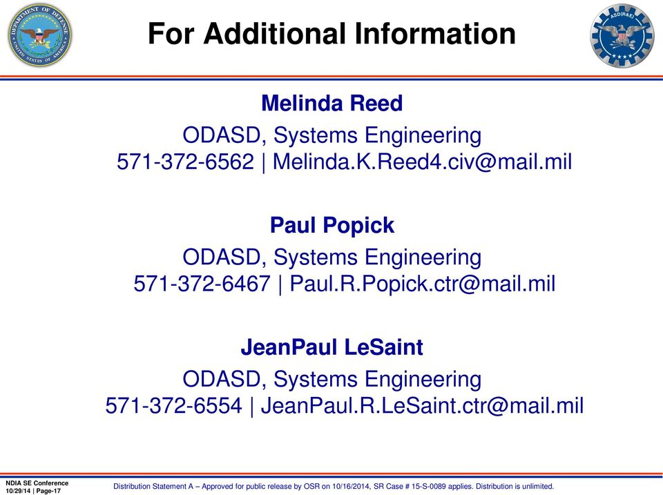 mil Paul Popick ODASD, Systems Engineering 571-372-6467 Paul.R.Popick.ctr@mail.