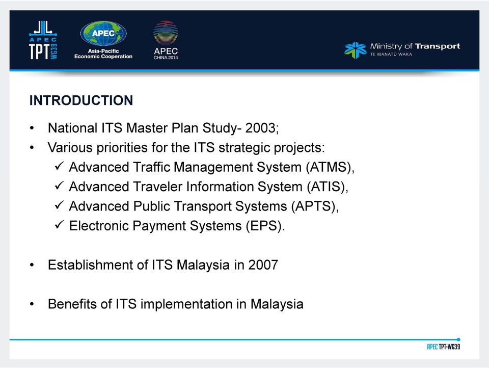 Information System (ATIS), Advanced Public Transport Systems (APTS), Electronic
