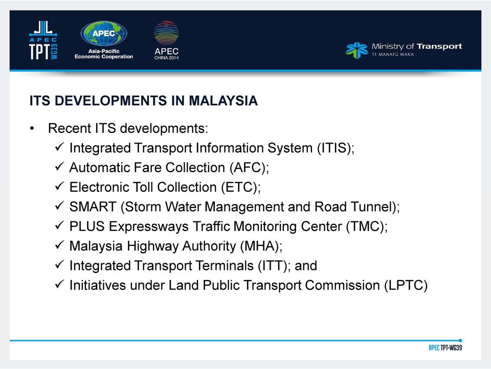 Management and Road Tunnel); PLUS Expressways Traffic Monitoring Center (TMC); Malaysia Highway