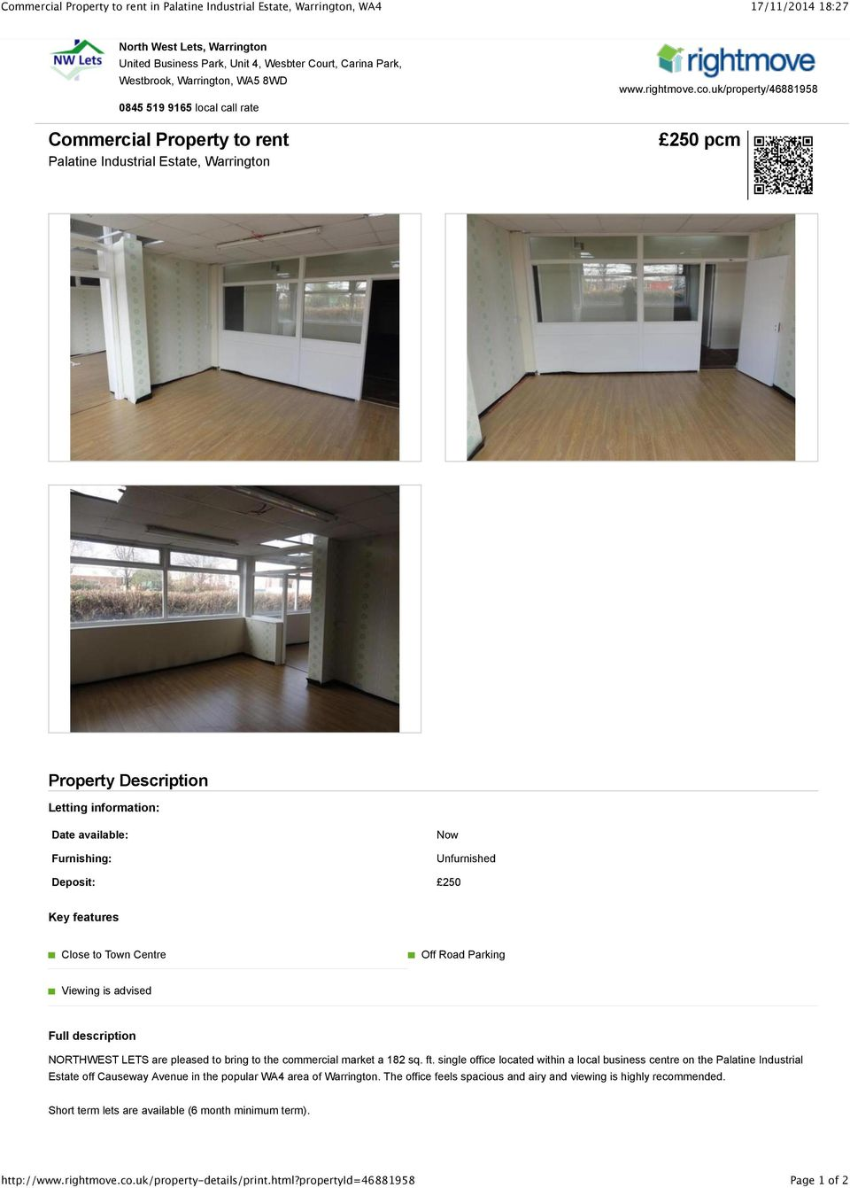 uk/property/46881958 250 pcm Property Description Letting information: Date available: Furnishing: Now Unfurnished Deposit: 250 Key features Close to Town Centre Off Road Parking Viewing is advised