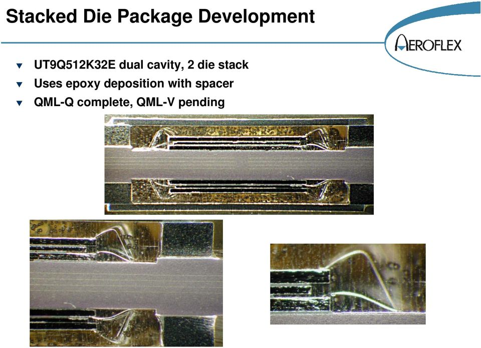 stack Uses epoxy deposition with