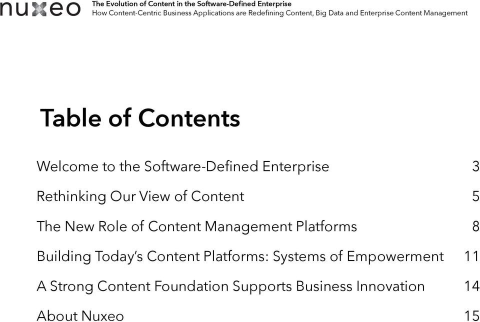 New Role of Content Management Platforms 8 Building Today s Content Platforms: