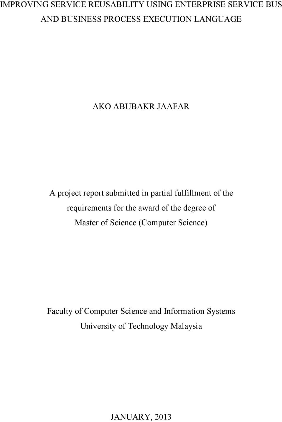 of the requirements for the award of the degree of Master of Science (Computer Science)