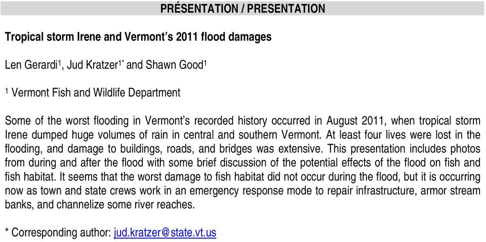 At least four lives were lost in the flooding, and damage to buildings, roads, and bridges was extensive.