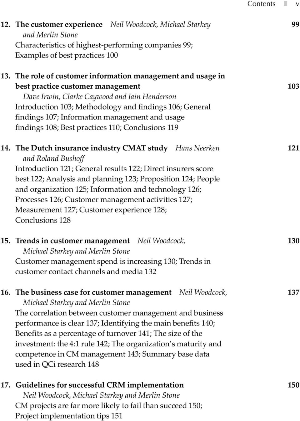 findings 107; Information management and usage findings 108; Best practices 110; Conclusions 119 14.