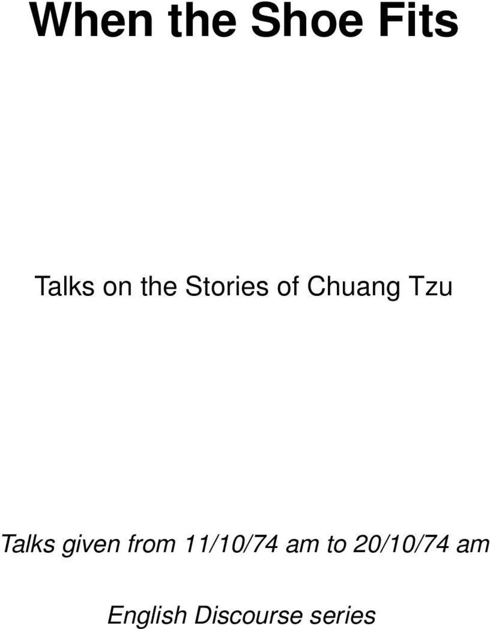 Talks given from 11/10/74 am