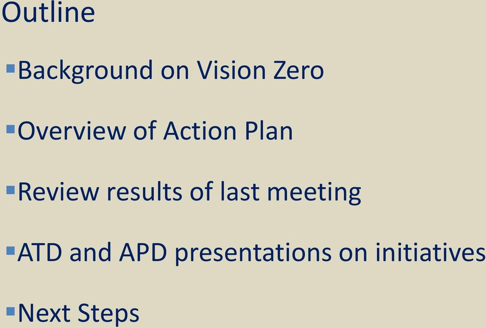 results of last meeting ATD and
