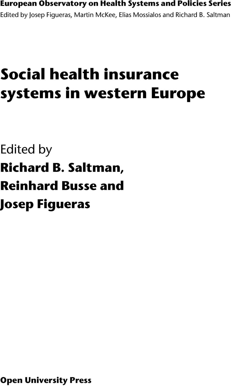 Saltman Social health insurance systems in western Europe Edited by