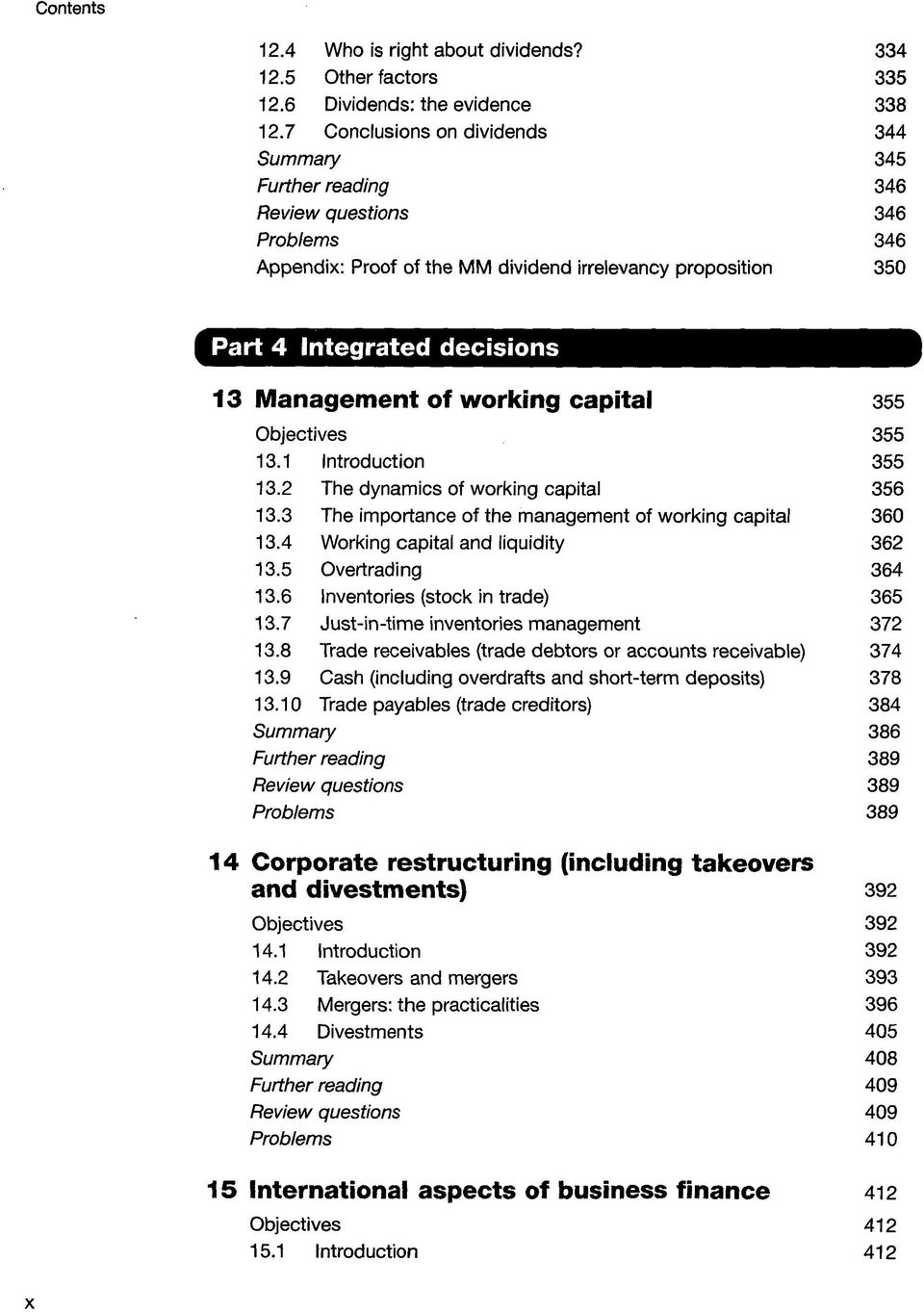 Objectives 355 13.1 Introduction 355 13.2 The dynamics of working capital 356 13.3 The importance of the management of working capital 360 13.4 Working capital and liquidity 362 13.