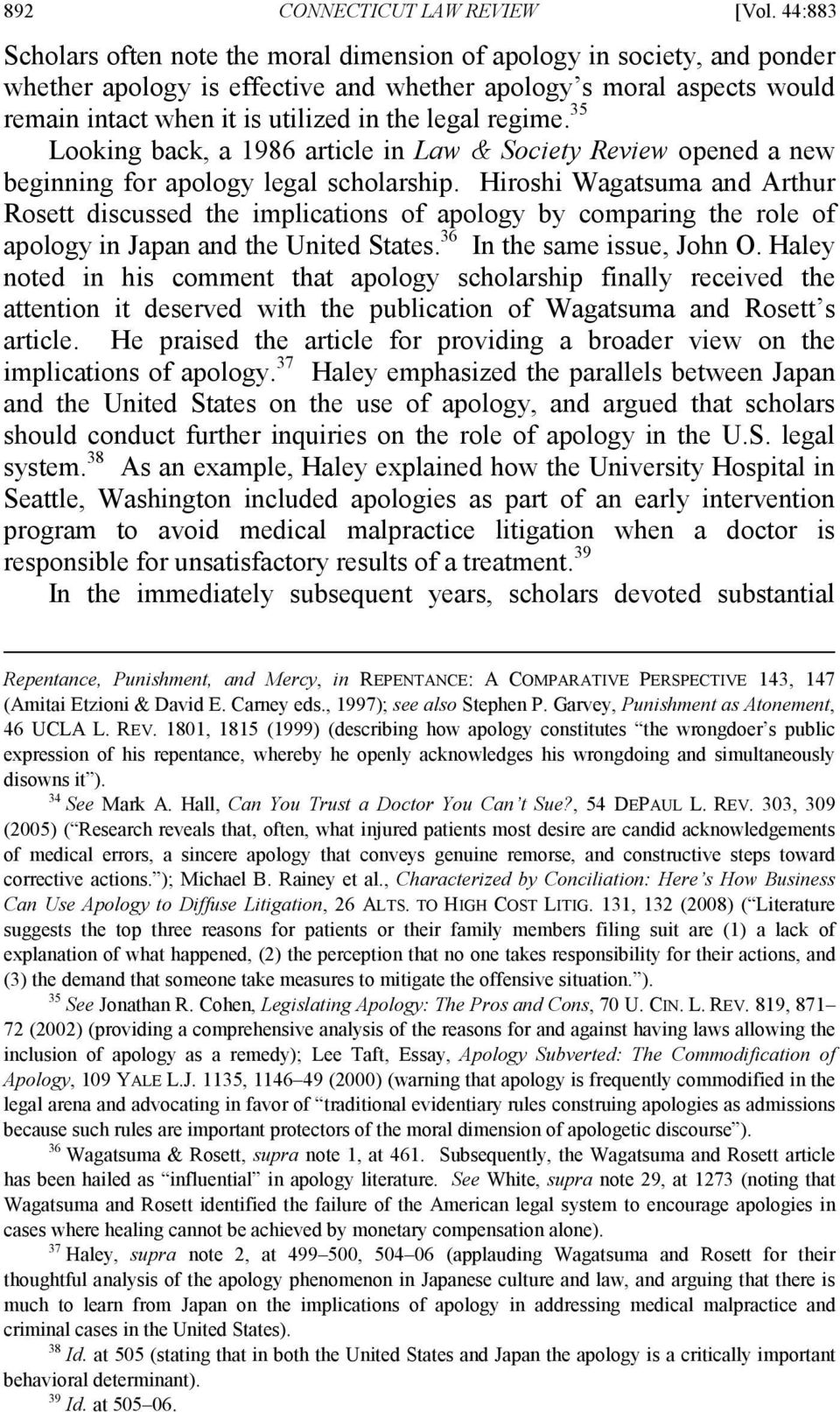 regime. 35 Looking back, a 1986 article in Law & Society Review opened a new beginning for apology legal scholarship.