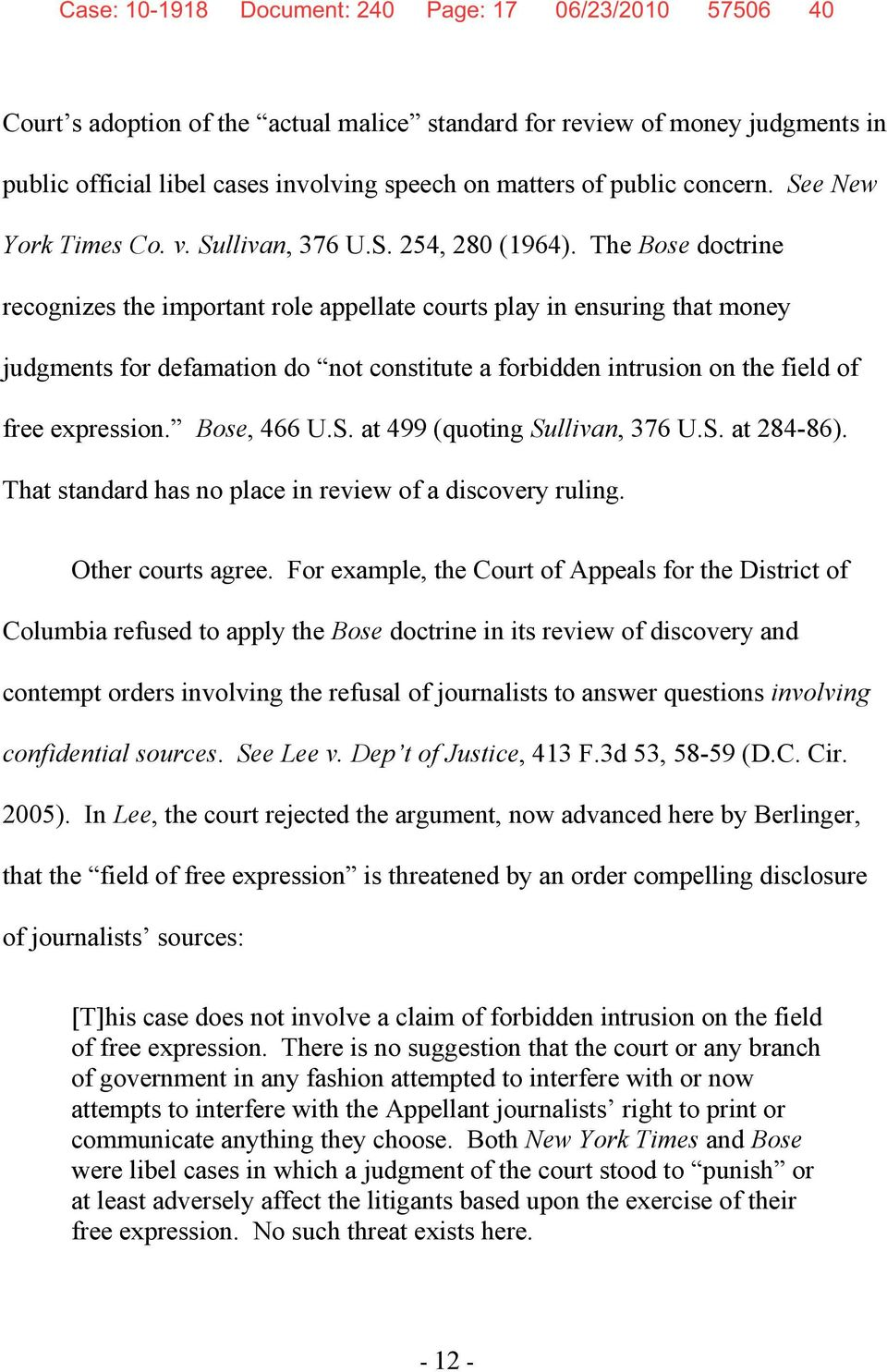 The Bose doctrine recognizes the important role appellate courts play in ensuring that money judgments for defamation do not constitute a forbidden intrusion on the field of free expression.