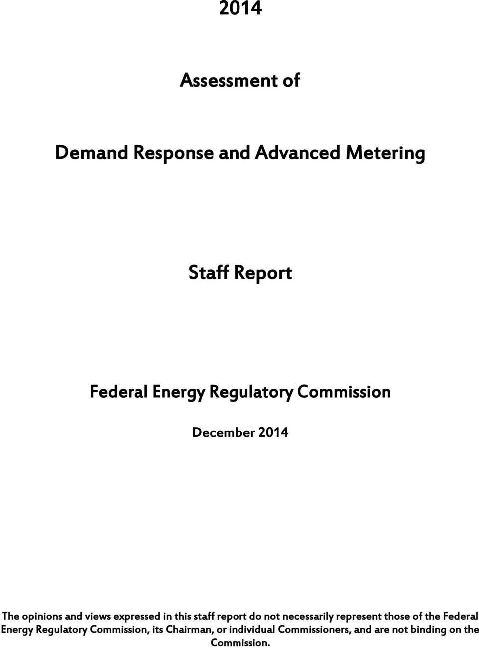 staff report do not necessarily represent those of the Federal Energy Regulatory