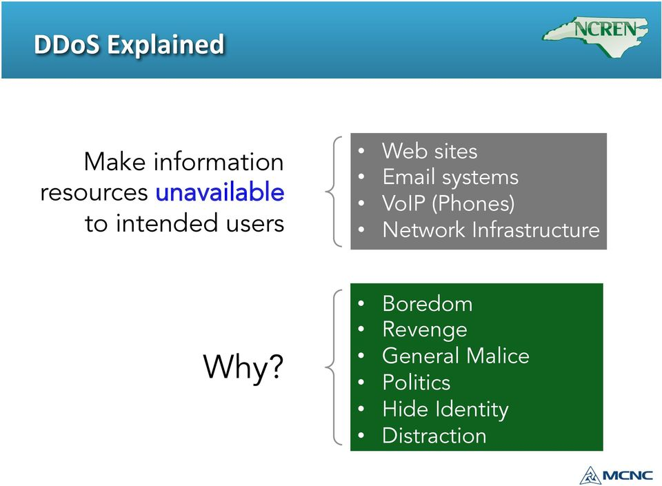 systems VoIP (Phones) Network Infrastructure Why?
